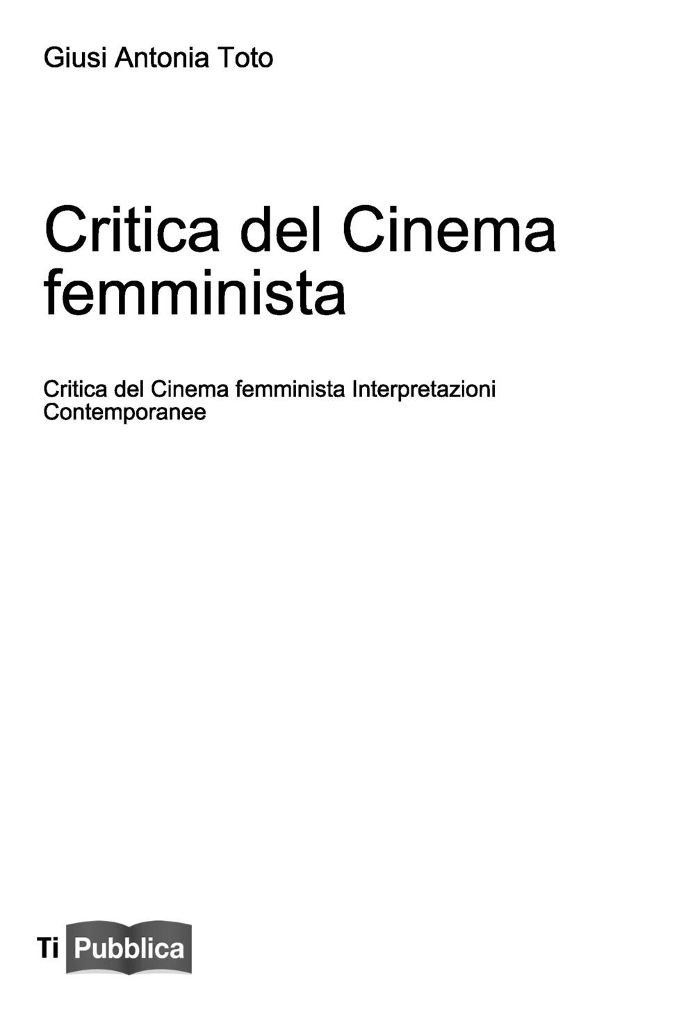 Critica del cinema femminista. Interpretazioni contemporanee