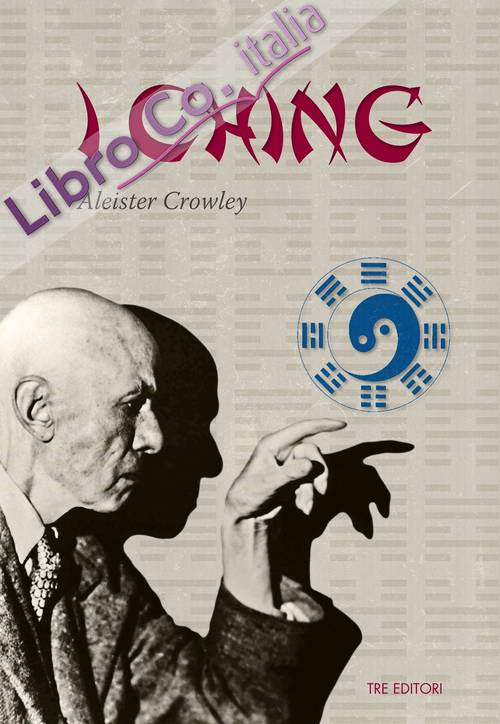 I Ching. Testo inglese a fronte