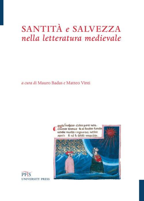Santità e salvezza nella letteratura medievale