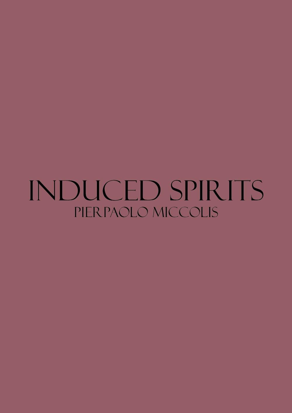 Induced spirits. Catalogo della mostra (Bari, 2-3 marzo 2018)