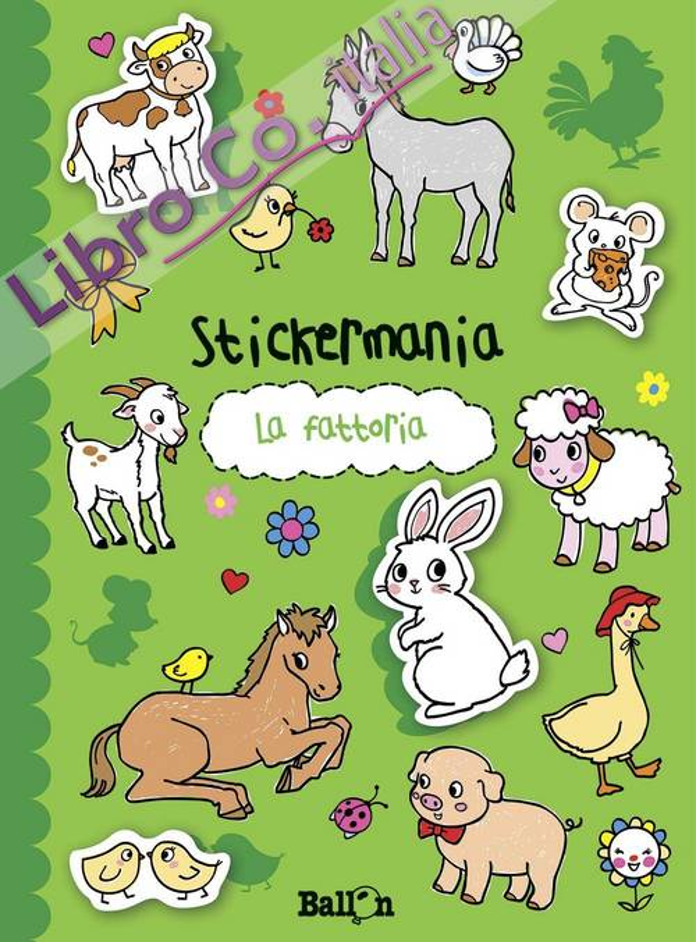 La fattoria. Stickermania. Con adesivi. Ediz. illustrata