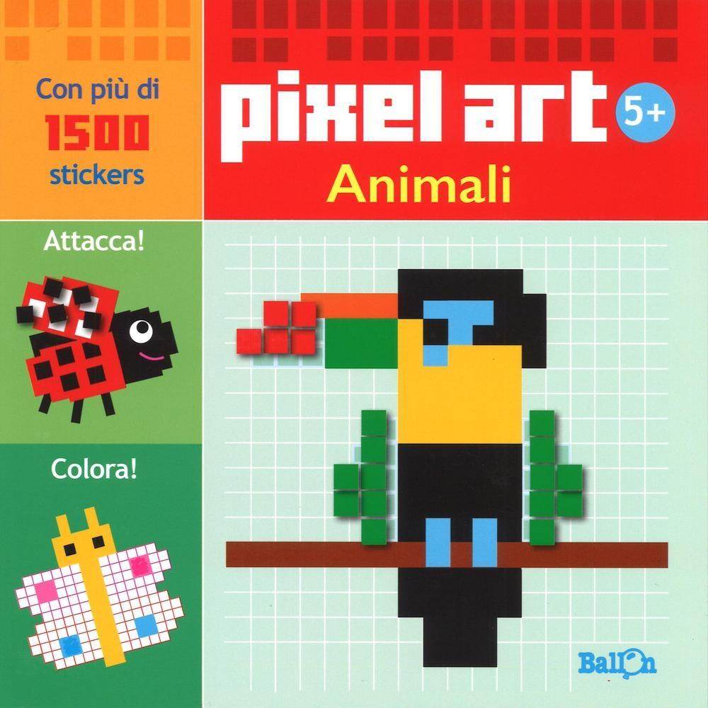 Animali. Pixel art. Con stickers. Ediz. illustrata