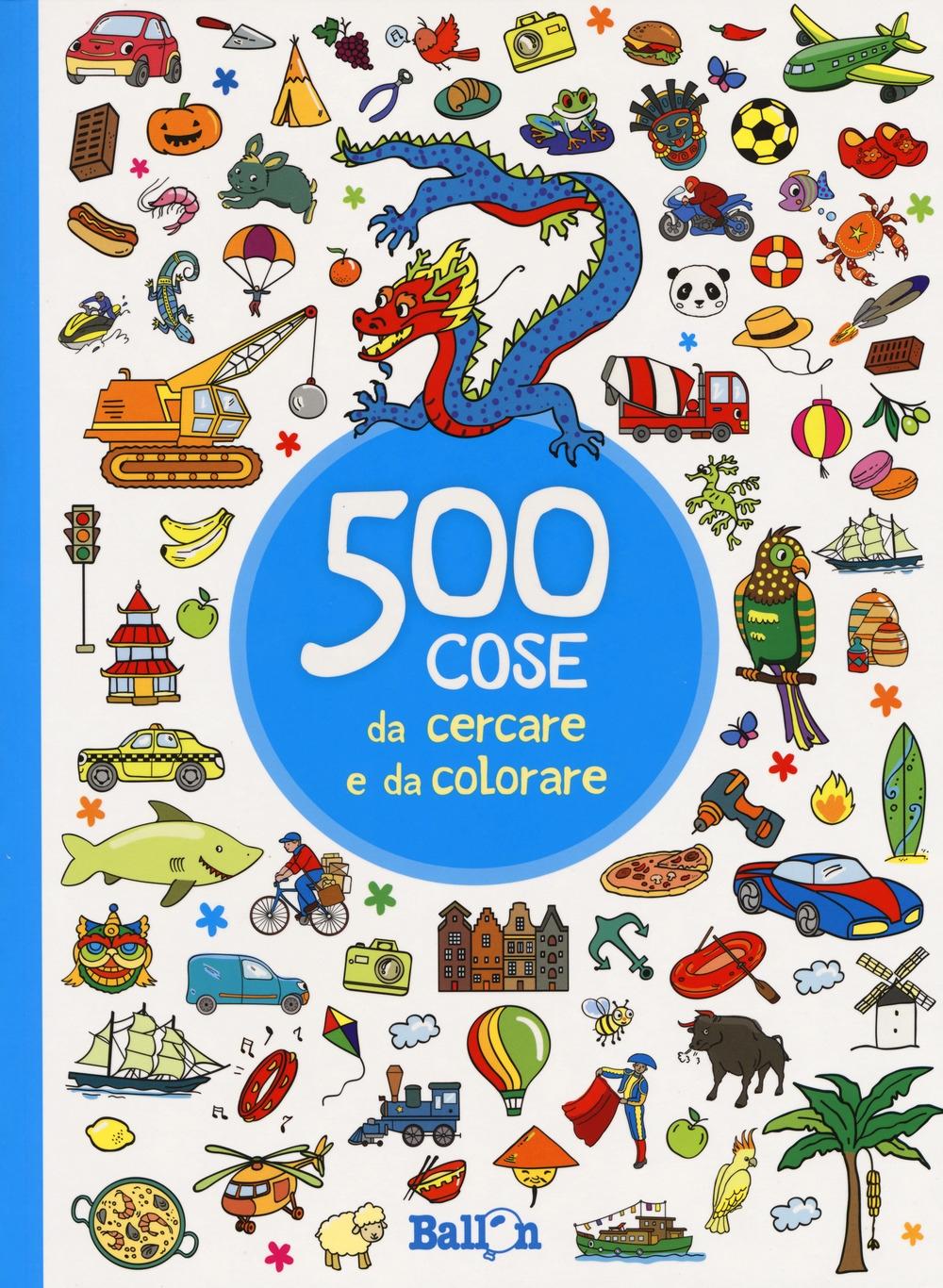 500 cose da cercare e colorare (azzurro). Ediz. illustrata