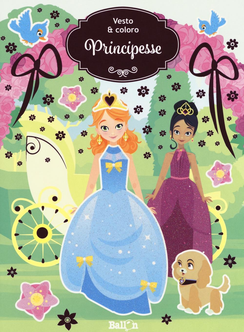 Principesse. Vesto & coloro. Con adesivi. Ediz. a colori