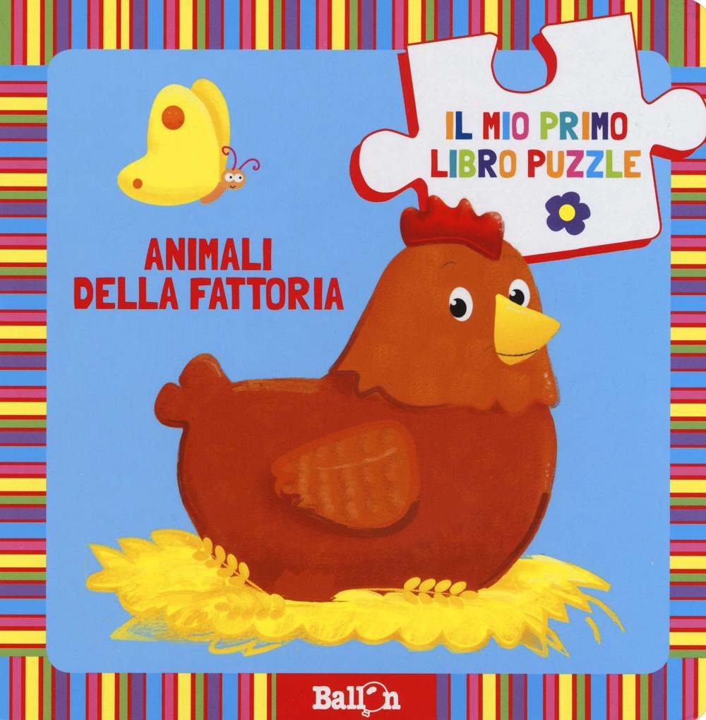 Animali della fattoria. Il mio primo libro puzzle. Ediz. a colori
