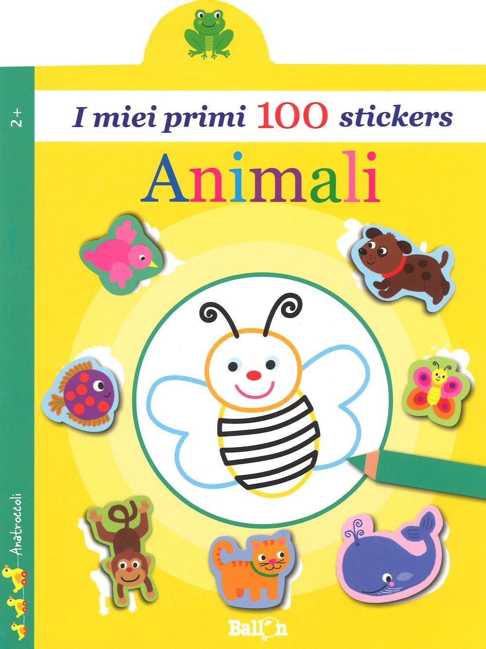 Animali. I miei primi 100 stickers