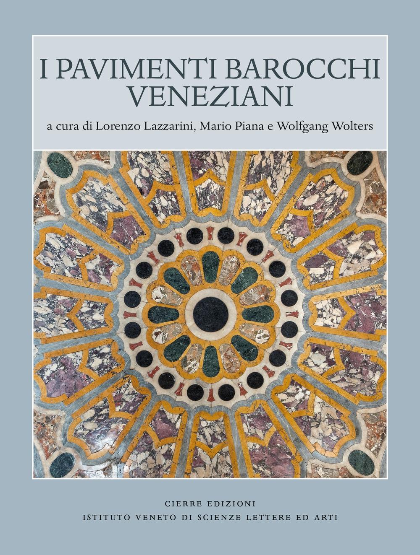 I pavimenti barocchi veneziani.