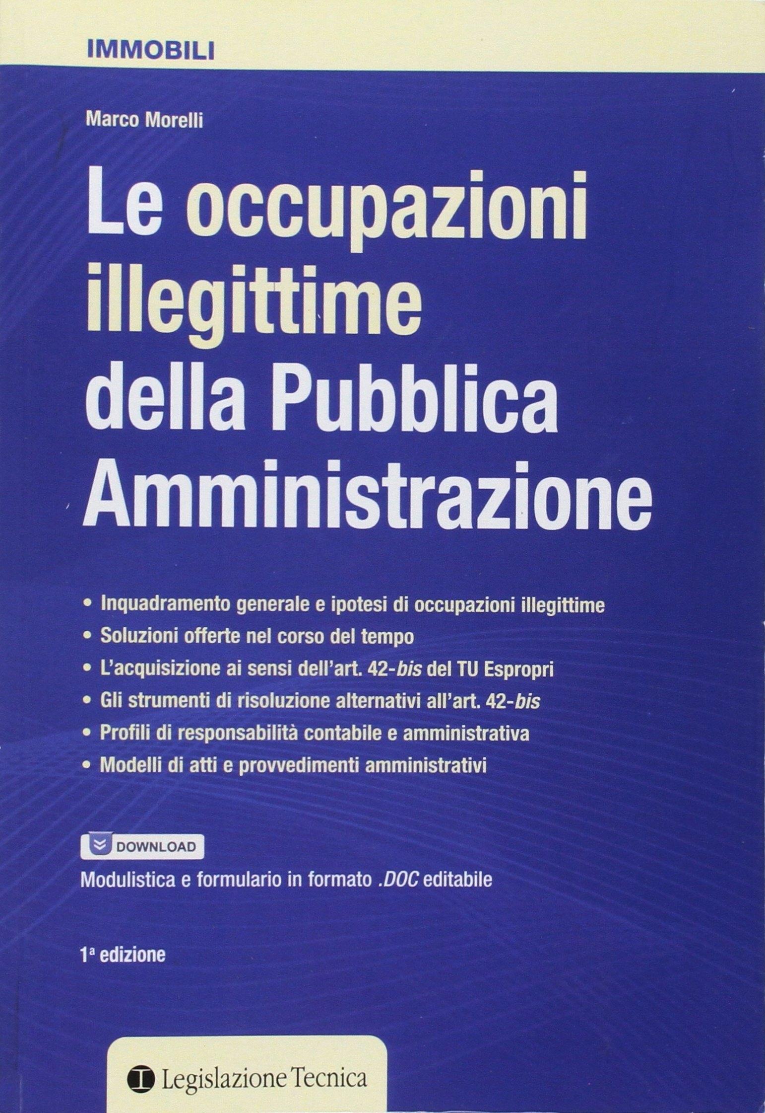 Le occupazioni illegittime della pubblica amministrazione