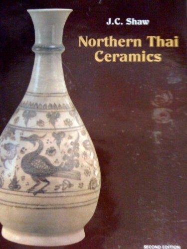 Northen Thai Ceramics. Second Edition