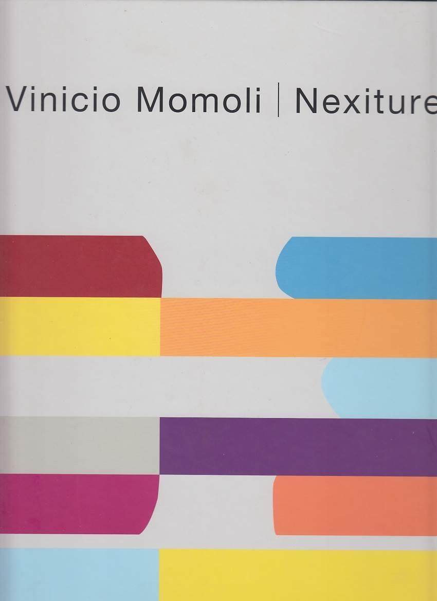 Vinicio Momoli. Nexiture