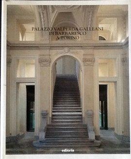 Palazzo Valperga Galleani di Barbaresco a Torino