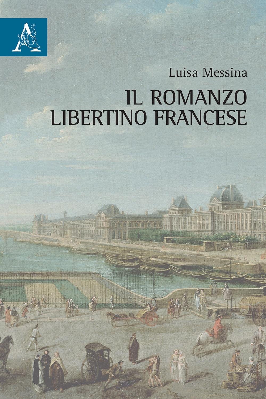 Il romanzo libertino francese
