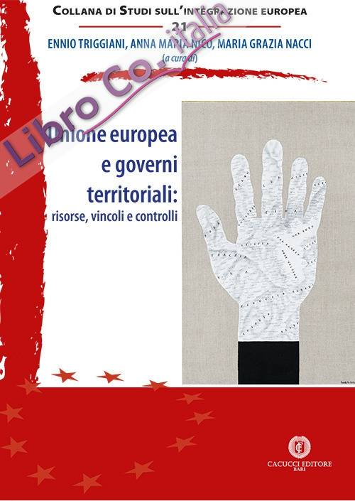 Unione europea e governi territoriali: risorse, vincoli e controlli