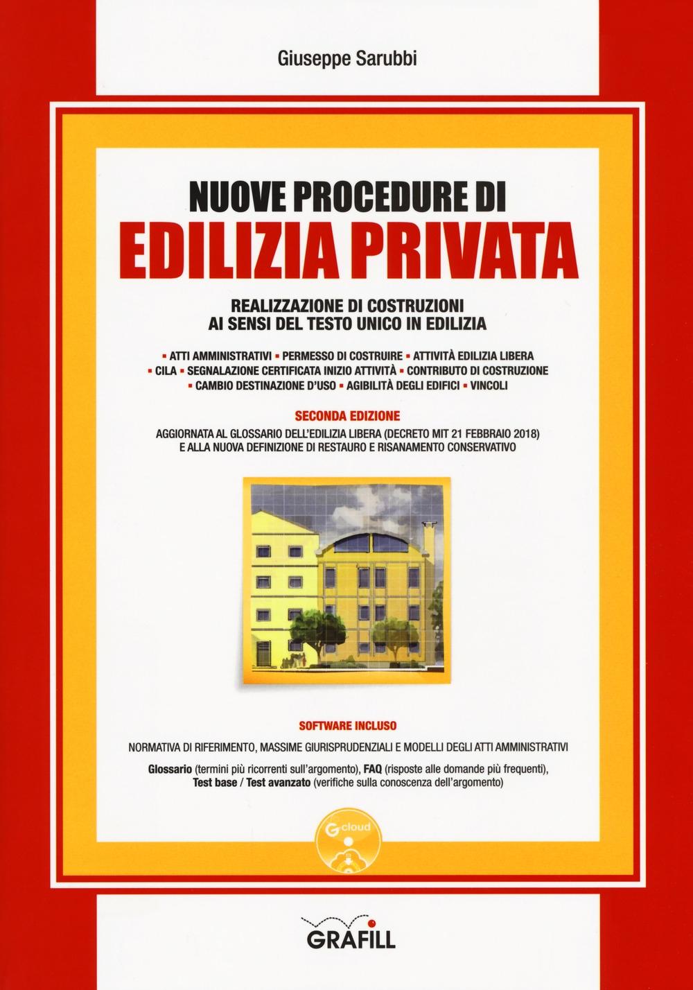 Nuove procedure di edilizia privata. Realizzazione di costruzioni ai sensi del testo unico in edilizia. Con espansione online
