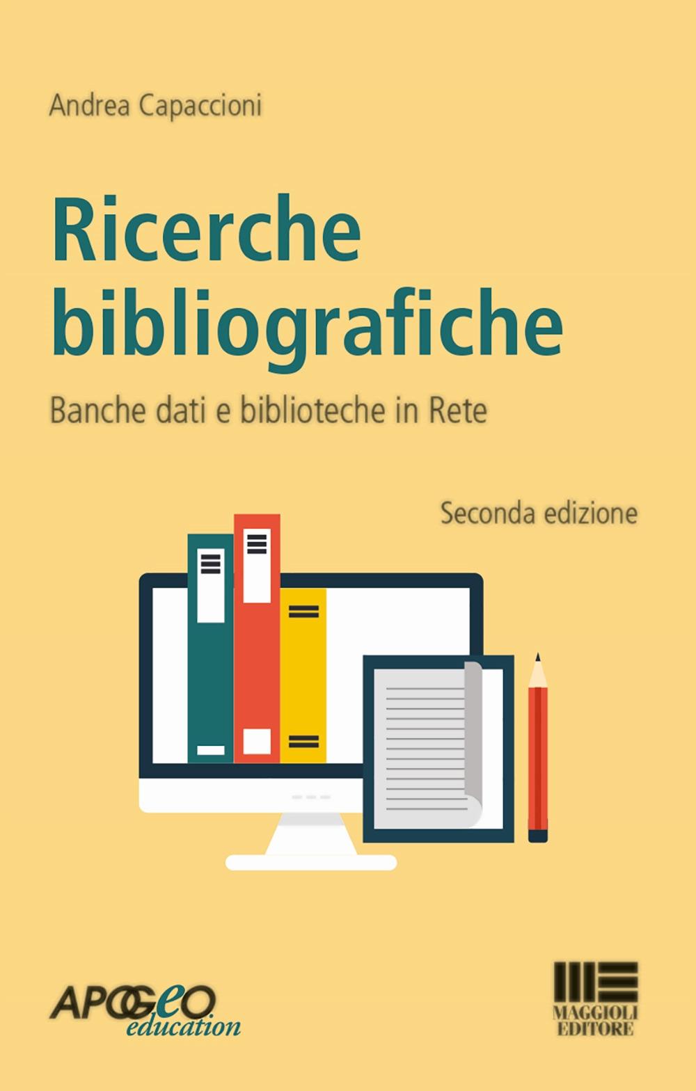 Ricerche bibliografiche. Banche dati e biblioteche in rete