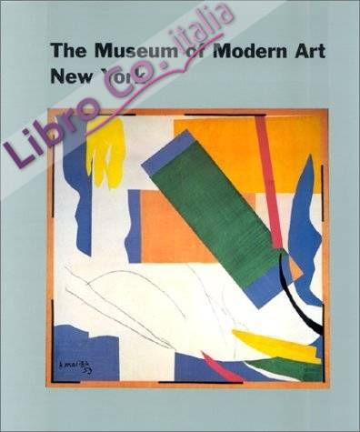 The Museum of Modern Art, New York. The History of the Collection