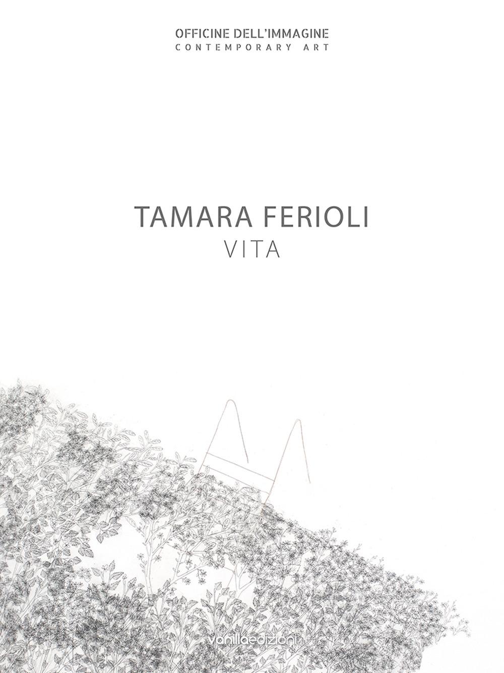 Tamara Ferioli. Vita