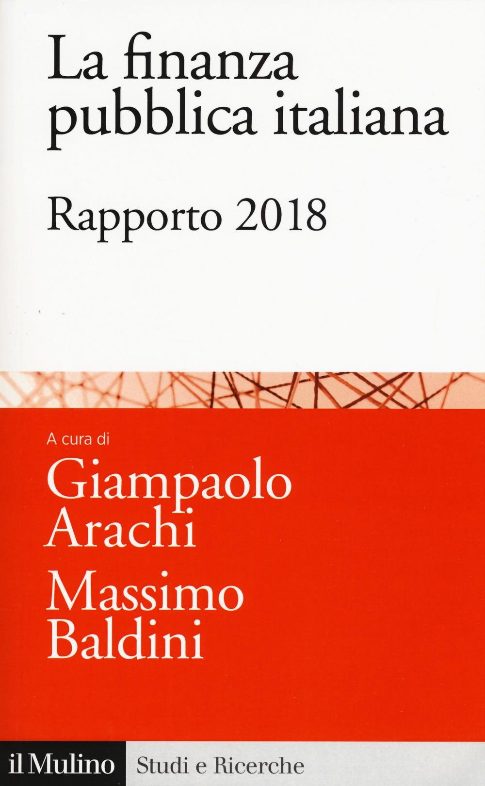 La finanza pubblica italiana. Rapporto 2018