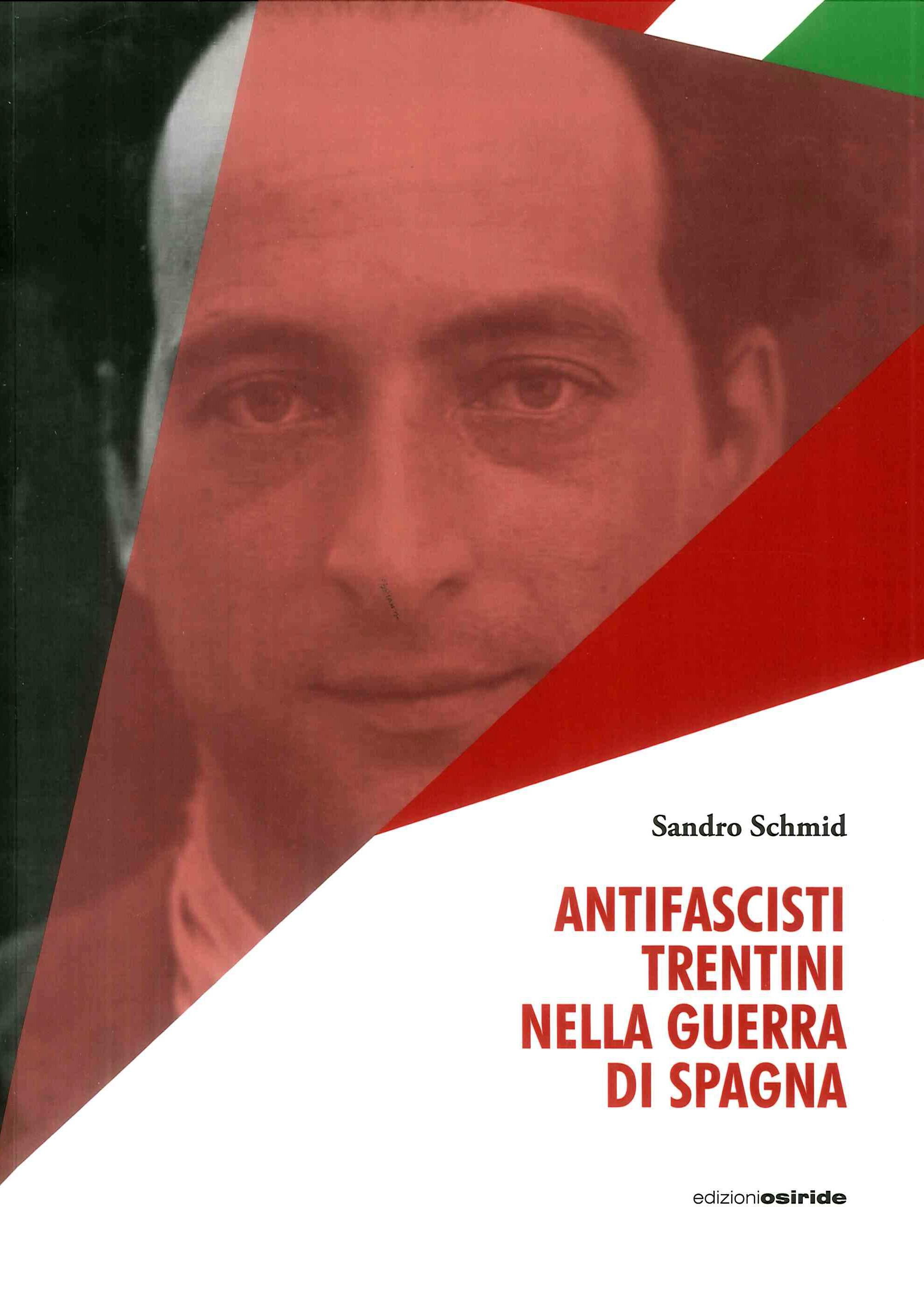 Antifascisti trentini nella guerra di Spagna
