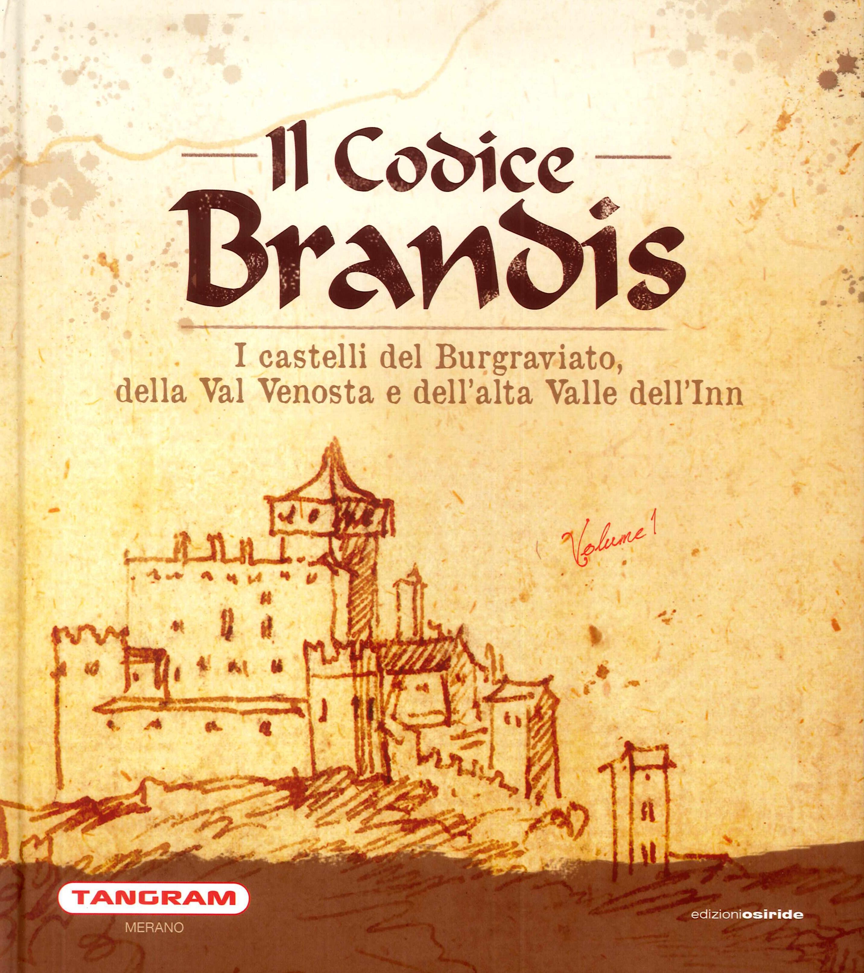 Il Codice Brandis. I castelli del Burgraviato, della Val Venosta e dell'alta Valle dell'Inn