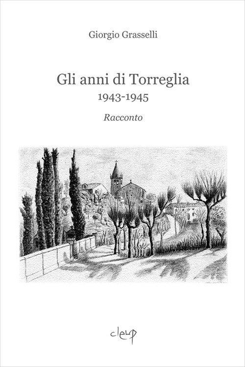 Gli anni di Torreglia. 1943-1945