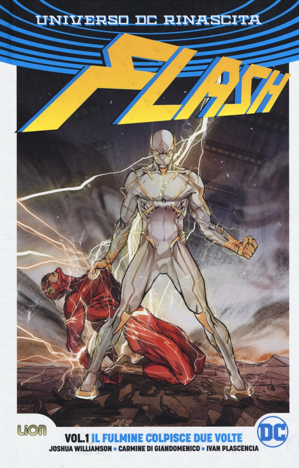 Flash. Rebirth. Ediz. variant. Vol. 1: Il fulmine colpisce due volte