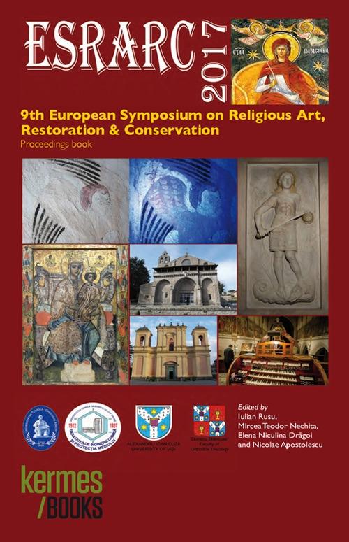 ESRARC 2017. 9th European Symposium on Religious Art Restoration & Conservation. Proceedings book