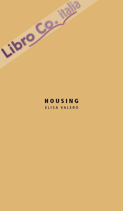 Housing. Elisa Valero