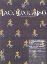 Jacquard. Pagine di Cultura Tessile. Vol. 80. Luglio-Dicembre 2017. Anno XXVIII