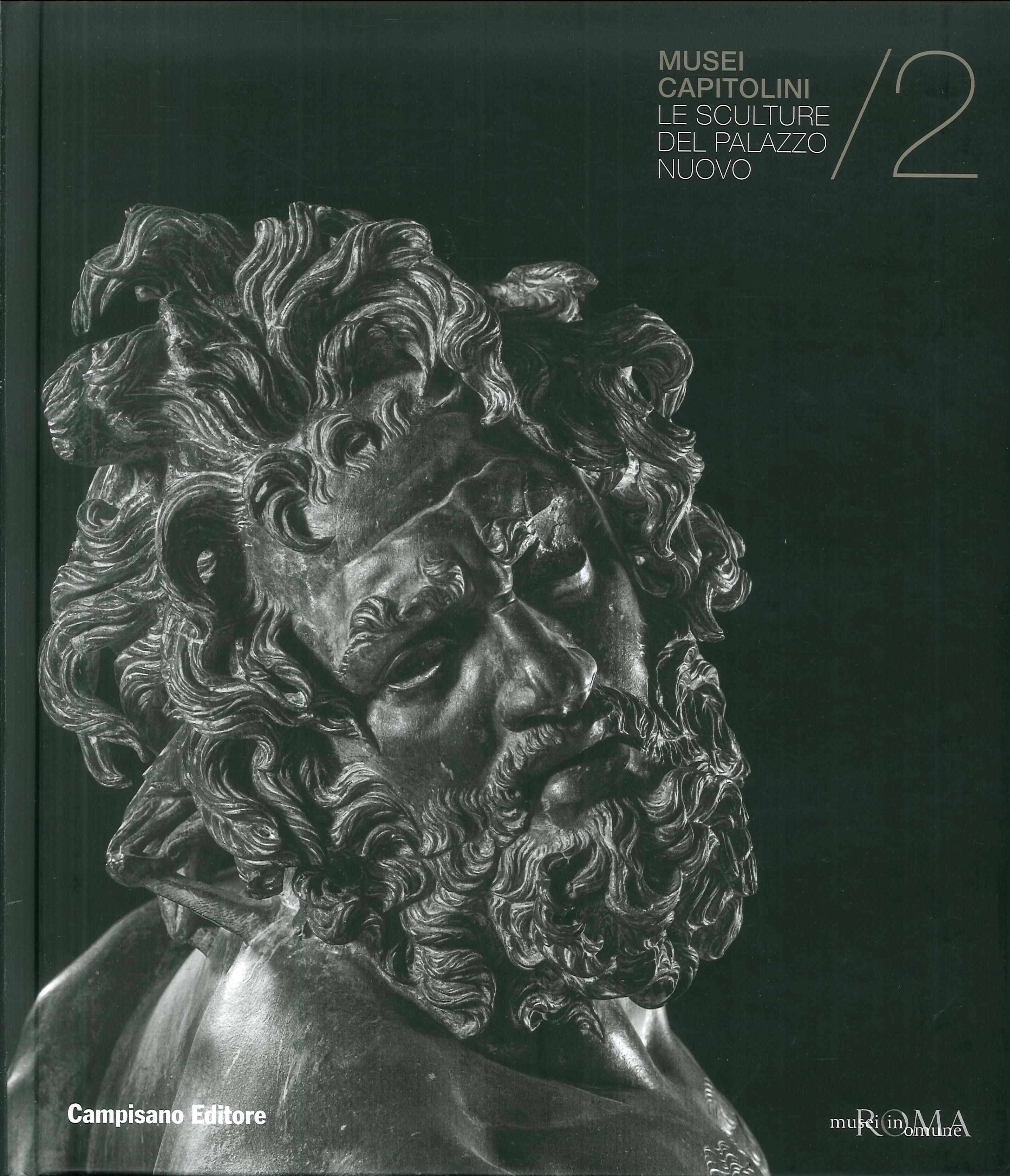 Le sculture del Palazzo Nuovo. Musei Capitolini. Vol. 2