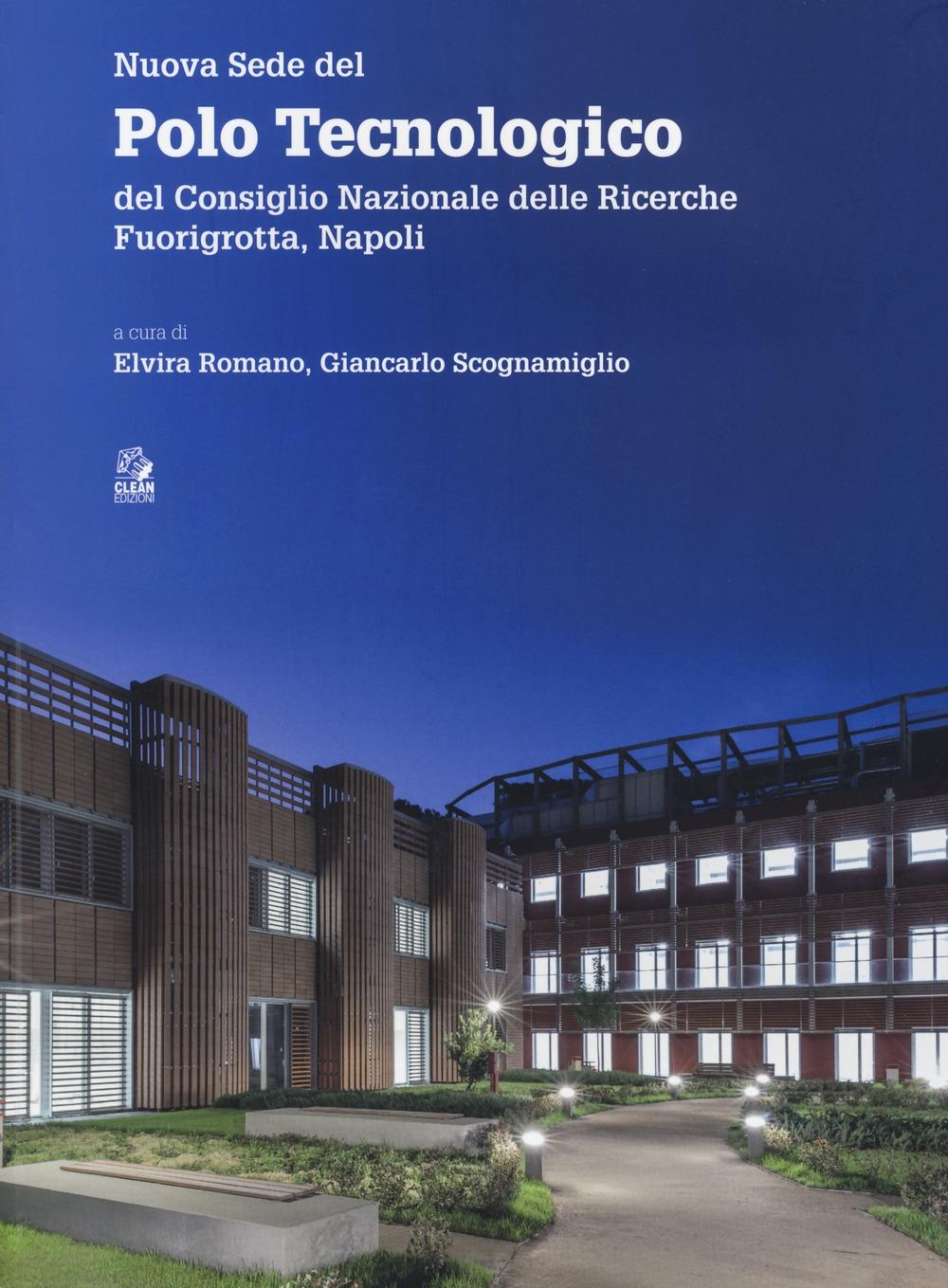 Nuova sede del Polo tecnologico del Consiglio nazionale delle ricerche. Fuorigrotta, Napoli