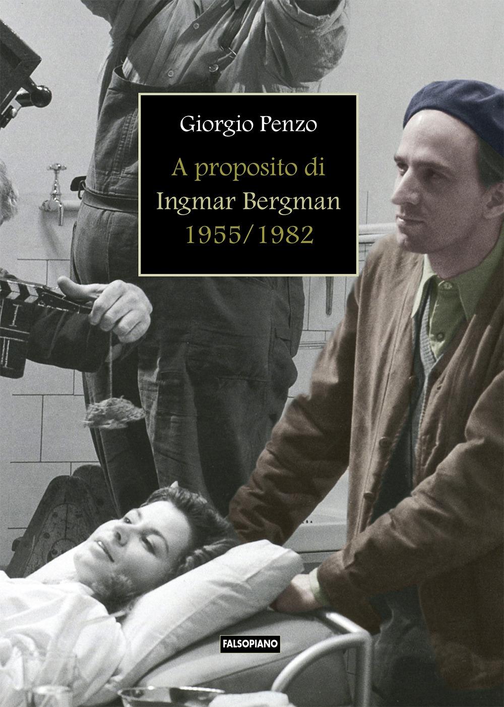 A proposito di Ingmar Bergman (1955-1982)