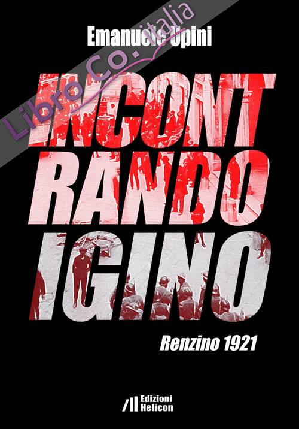 Incontrando Igino. Renzino 1921