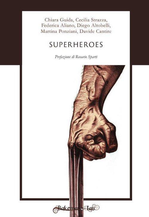 Superheroes. Testo italiano