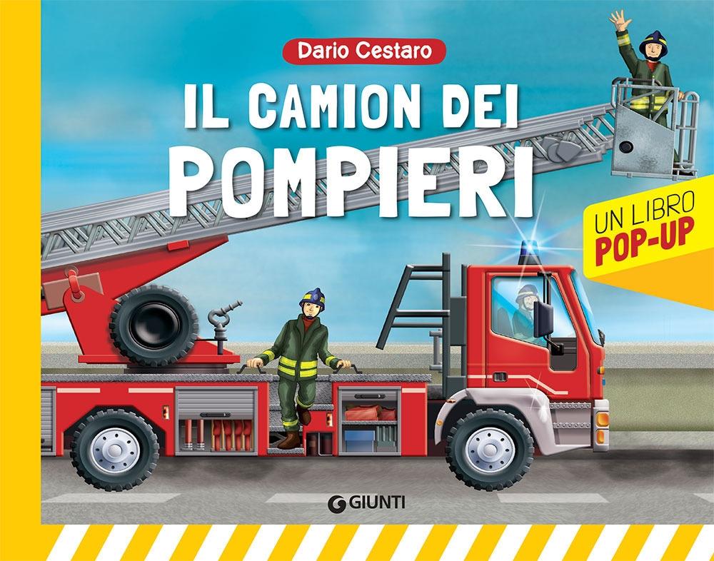 Il camion dei pompieri. Libro pop-up