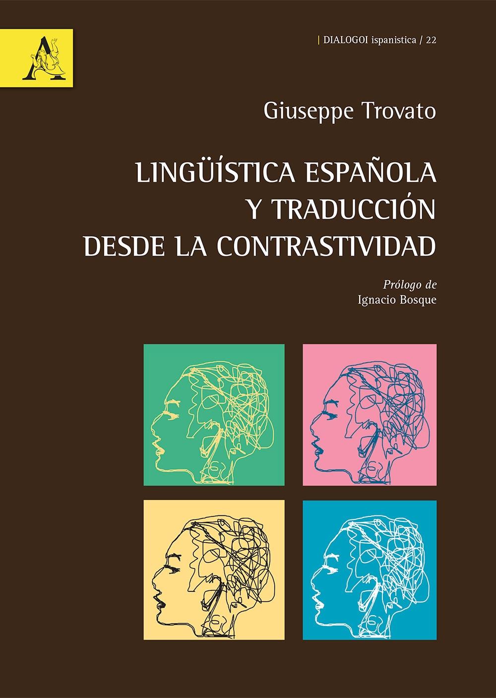 Lingüística española y traducción desde la contrastividad