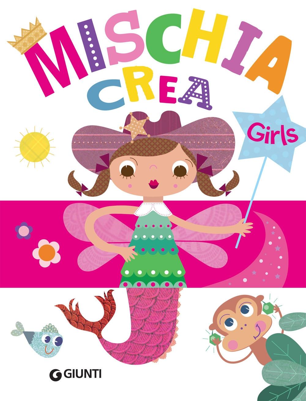 Mischiacrea. Girls