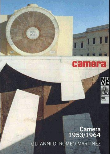 Camera 1953/1964. Gli anni di Romeo Martinez