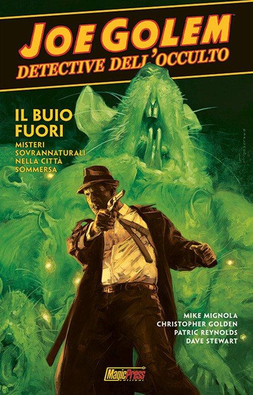 Joe Golem. Detective dell'occulto. Vol. 2: Oscurità profonda