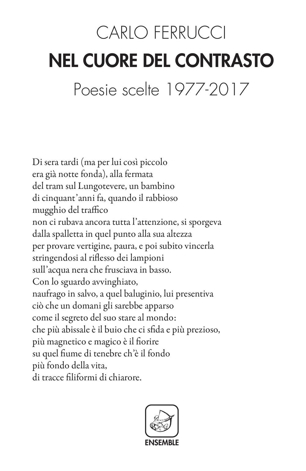 Nel cuore del contrasto. Poesie scelte 1977-2017