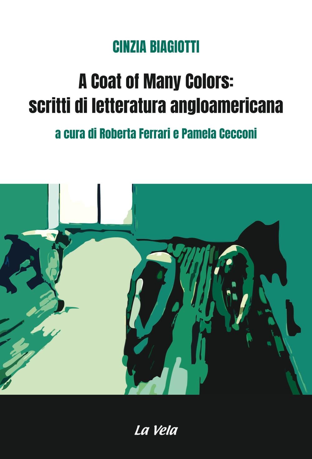 A coat of many colors: scritti di letteratura angloamericana