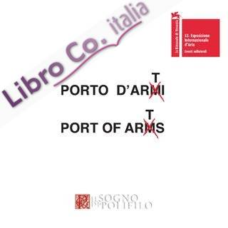 Porto D'arti. Port of Arts