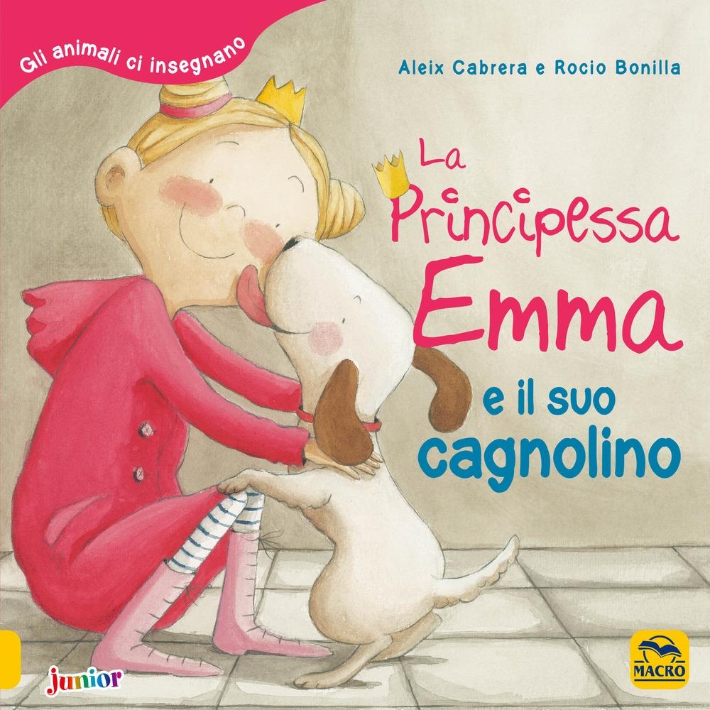 La principessa Emma e il suo cagnolino. Gli animali ci insegnano