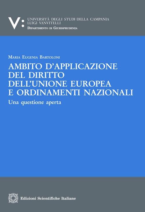 Ambito d'applicazione del diritto dell'Unione europea e ordinamenti nazionali