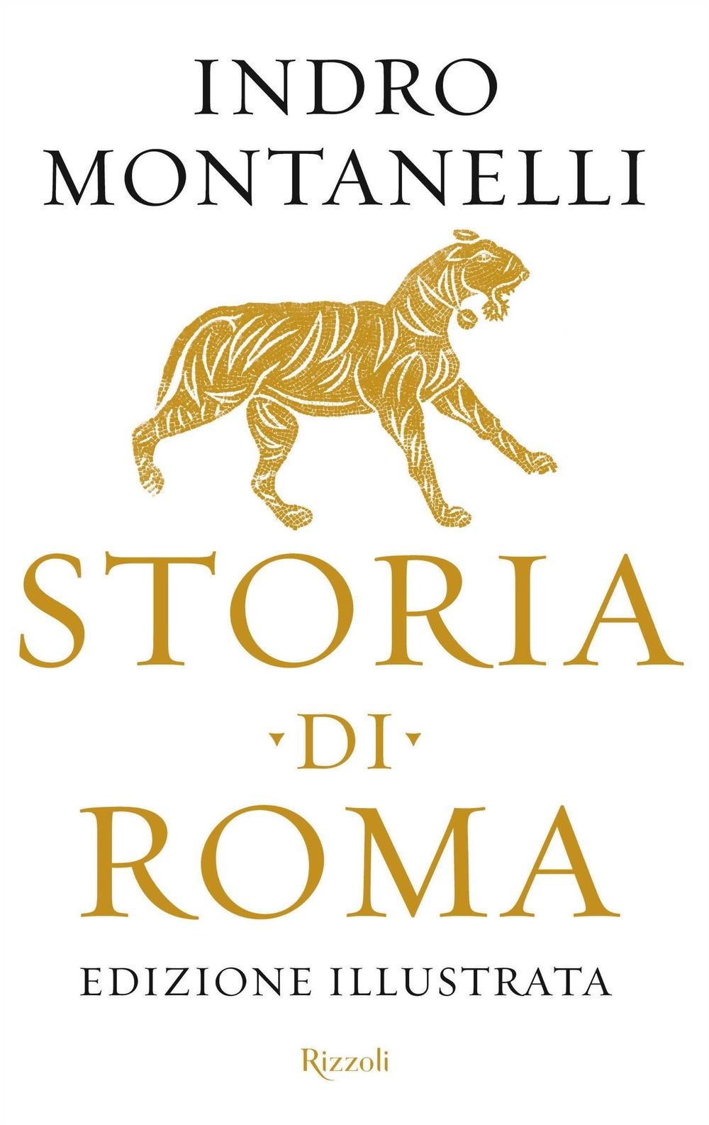 Storia di Roma. Ediz. illustrata