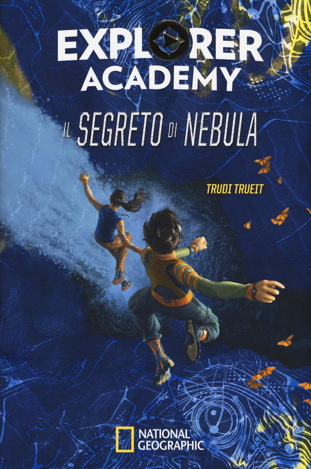 Il segreto di Nebula. Explorer Academy. Vol. 1