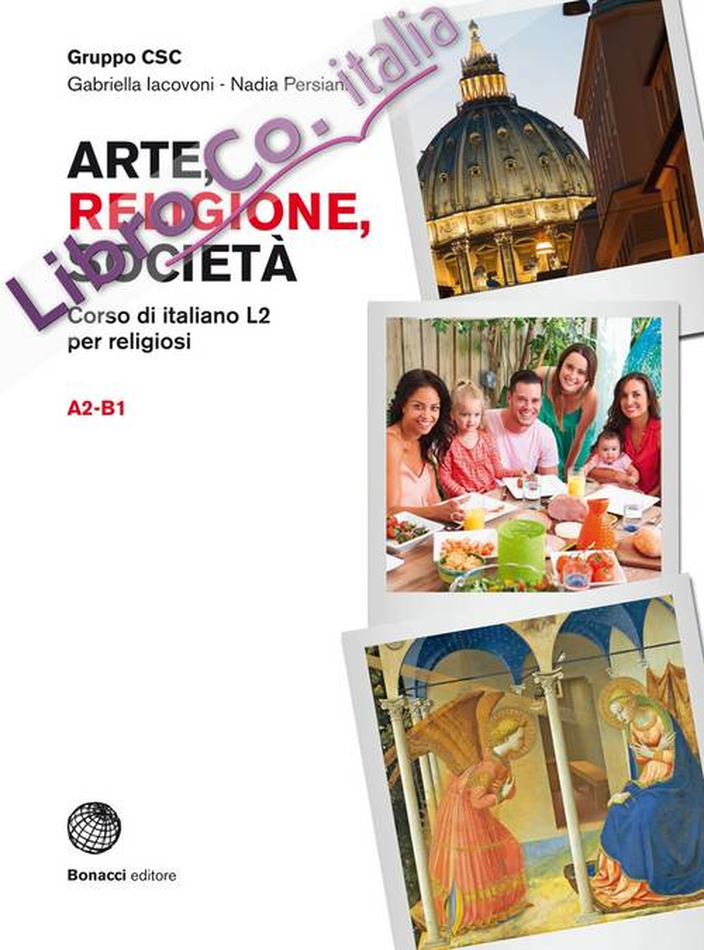 Arte, religione, società. Corso di italiano L2 per religiosi. Arte, religione, società. Livello A2-B1. Con espansione online
