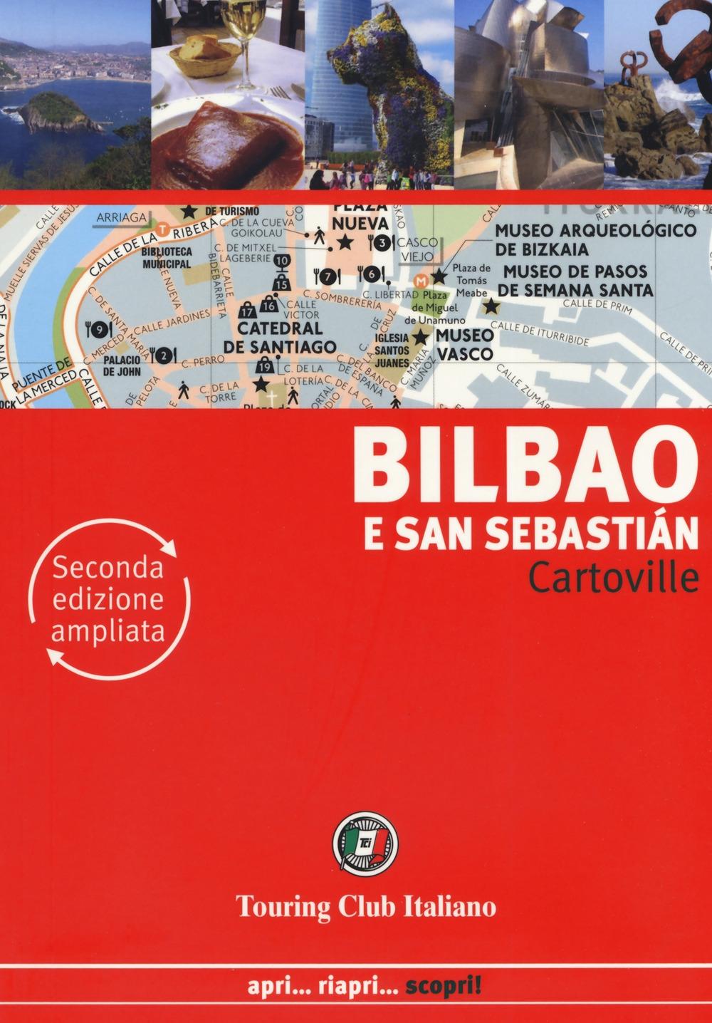 Bilbao e San Sebastián. Ediz. ampliata