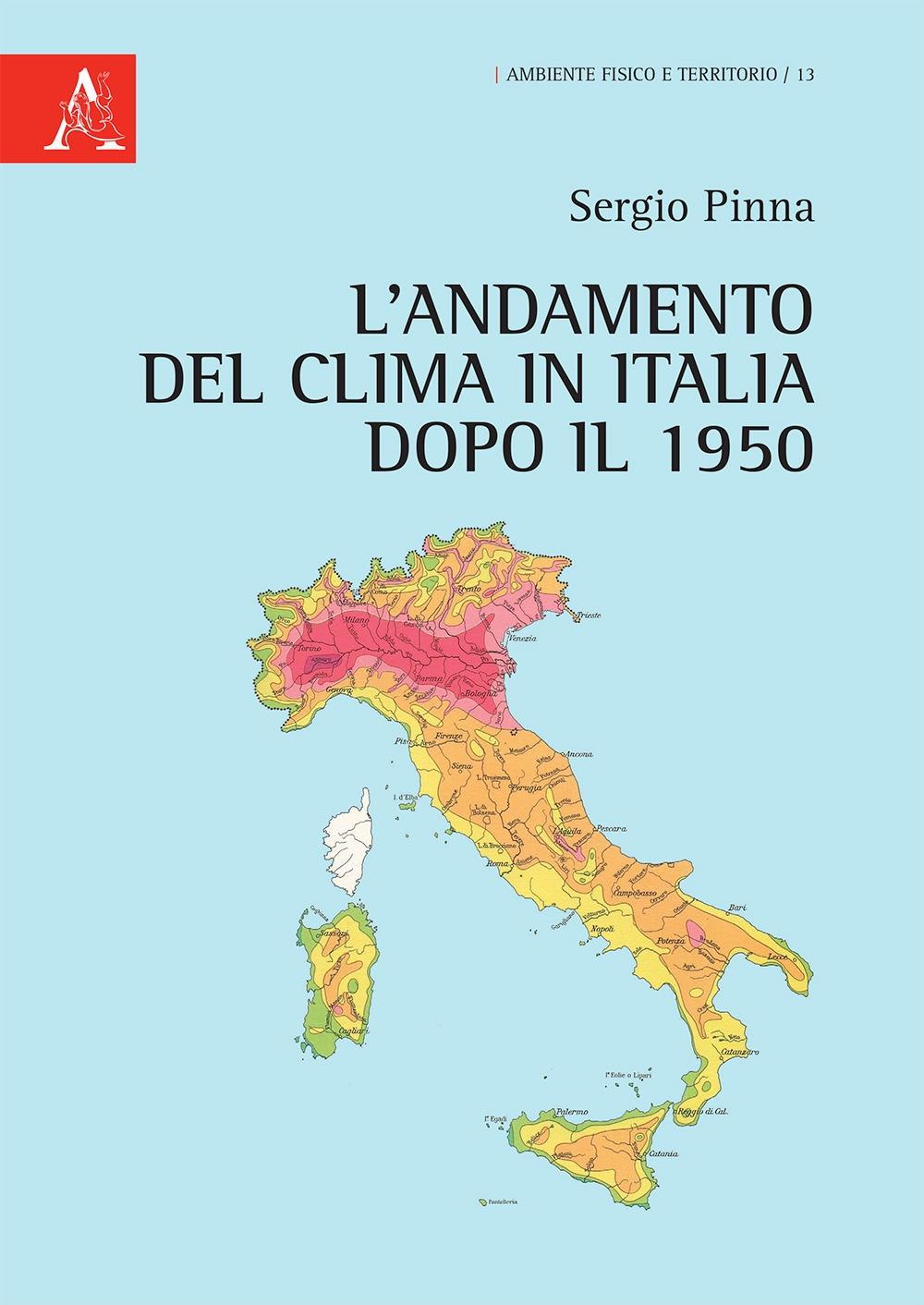 L'andamento del clima in Italia dopo il 1950