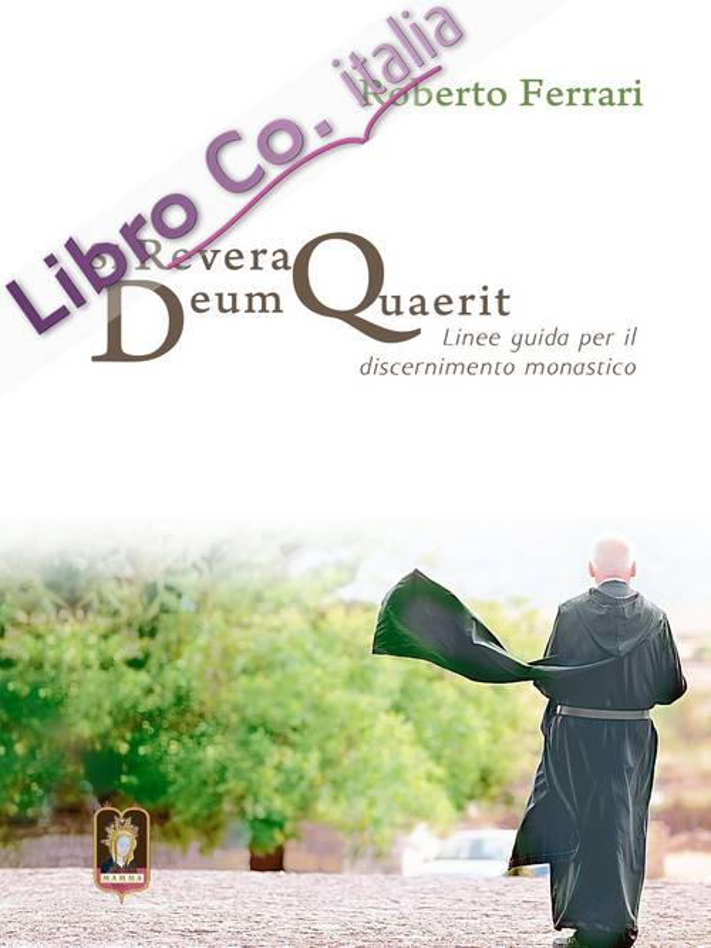 Si revera Deum quaerit. Linee guida per il discernimento monastico